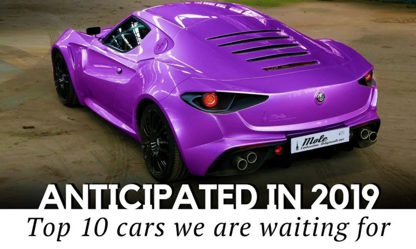 Top 10 Upcoming New Sedan Cars For 2019: Top 10 Anticipated Sports Cars Of 2019 (New Models And