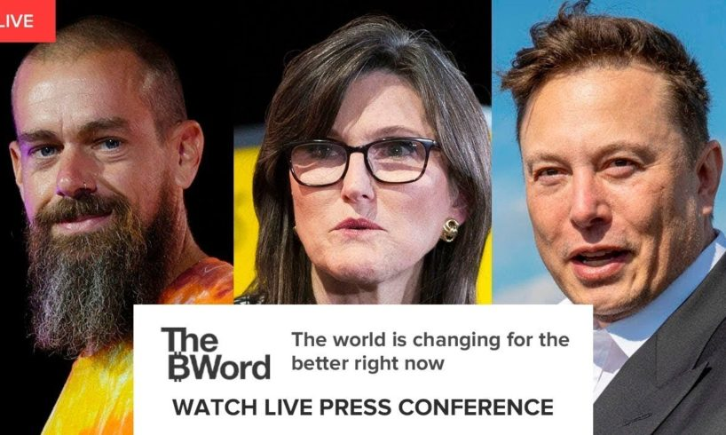 Bitcoin: Elon Musk, Jack Dorsey & Cathie Wood Talk Bitcoin at The B Word Conference !!! 2021