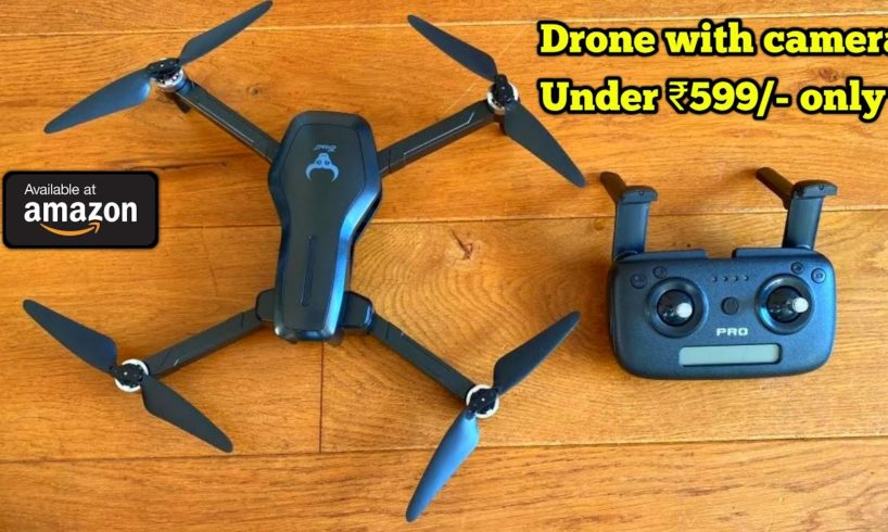 Best Drone with HD Camera 2020 | budget Remote Control Drone Under Rs1000