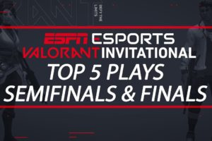 ESPN VALORANT Invitational - Top 5 Plays from Finals Day | ESPN Esports
