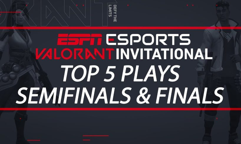 ESPN VALORANT Invitational - Top 5 Plays from Finals Day   ESPN Esports