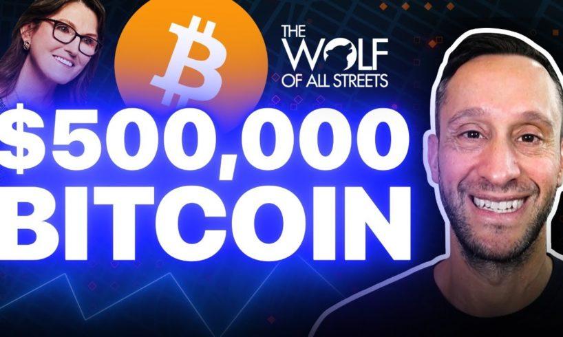 BITCOIN TO REACH $500,000