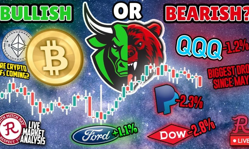 Bitcoin Live : Bullish or Bearish? QQQ Worst Drop since May