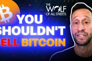 TRADER EXPLAINS WHY YOU SHOULDN'T SELL BITCOIN