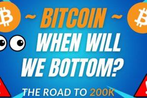 WHEN WILL WE BOTTOM!?! - BTC PRICE PREDICTION - SHOULD I BUY BTC - BITCOIN FORECAST 200K BTC