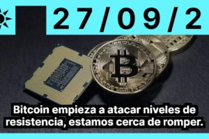 Bitcoin empieza a atacar niveles de resistencia, estamos cerca de romper.