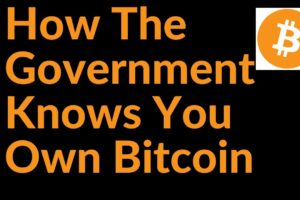 5 Surprising Ways The Government Knows You Own Bitcoin