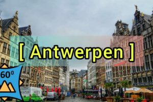 🇧🇪 360 Amberes. Qué ver en Flandes Turismo Bélgica, VR 360 Virtual Reality 4K Visit Flanders
