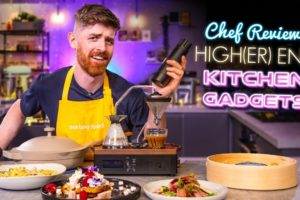 A Chef Reviews High(er) End Kitchen Gadgets! Vol.4 | SORTEDfood
