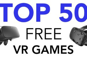 Top 50 Free VR Games