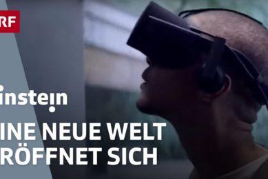Virtual Reality – eine technologische Revolution steht an | Einstein | SRF Wissen