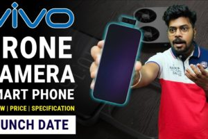 Vivo Drone Camera Phone | Specification Price Launch Date | Worlds First Flying Drone Camera | Hindi