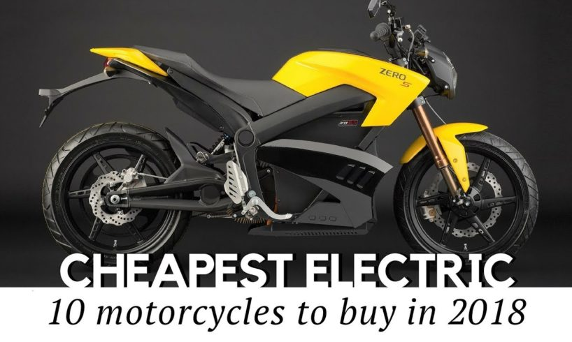 10 Cheapest Electric Motorcycles on Sale in 2018 (Prices and Specs