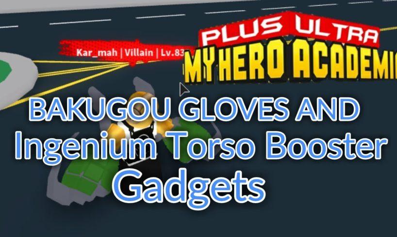 Bakugou S Gloves And Ingenium Torso Booster Gadgets Plus Ultra