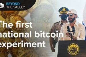 El Salvador made bitcoin a legal currency. Now it gets interesting | Beyond The Valley