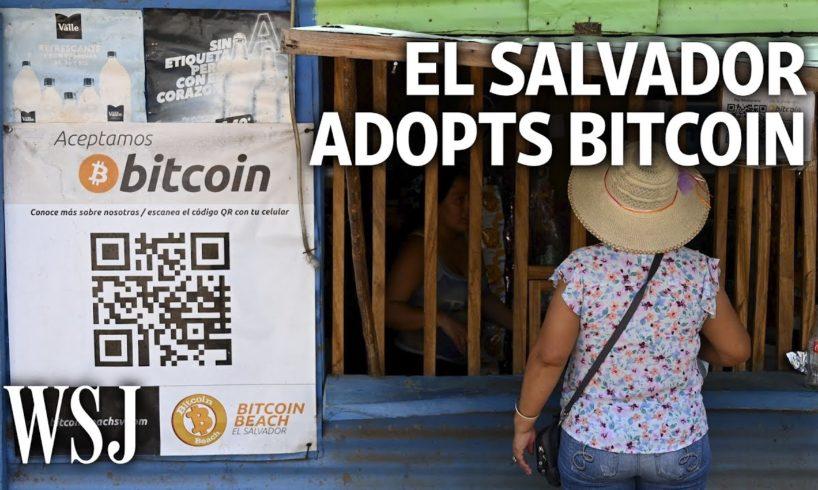What El Salvador's Bitcoin Experiment Looks Like | WSJ
