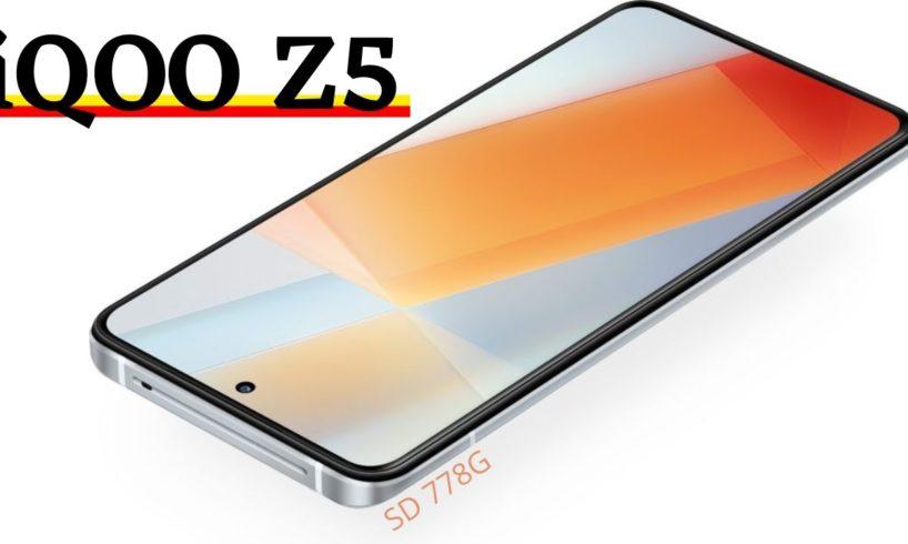 IQOO Z5 5G - SNAPDRAGON 778G 5G   BEST UPCOMING SMARTPHONE UNDER 25000 ???