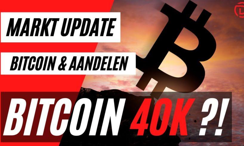 Bitcoin 40K ?! | Live Koers Update Bitcoin & Aandelen !