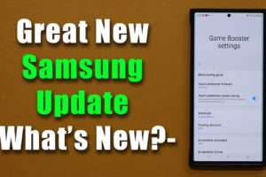 Great New Update for All Samsung Galaxy Smartphones! - What's New?  (One UI 3.1, 3.0, 2.5)