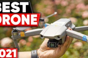 5 Best Drones in 2021
