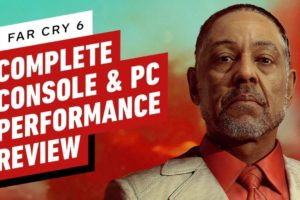 Far Cry 6: Complete Console & PC Performance Review