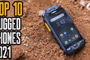 Top 10 Best Rugged Smartphones 2021   Most Durable Phones 2021