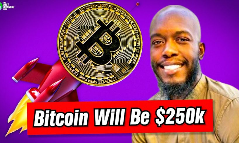 Bitcoin Is Going To 250k: Isaiah Jackson
