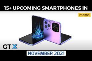 15 UPCOMING SMARTPHONES IN NOVEMBER || REALME GT NEO 2T