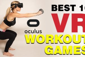 Best 10 VR Workout Games for Oculus Quest | VR Fitness Games