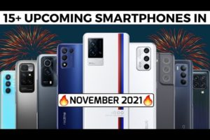 15+ UPCOMING SMARTPHONES IN NOVEMBER 2021 || IQOO 8, REALME GT NEO 2T, REDMI NOTE 11, POCO M4 PRO