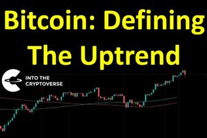 Bitcoin: Defining The Uptrend?