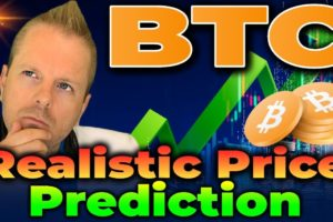 Bitcoin: A Realistic Price Prediction For This Market Cycle (buckle up)