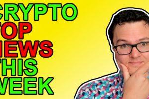 Top Crypto News This Week! [Bitcoin, Polka Dot, NFTs]