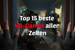 Die TOP 15 besten VR Spiele 2020: Virtual-Reality Games die sich LOHNEN!